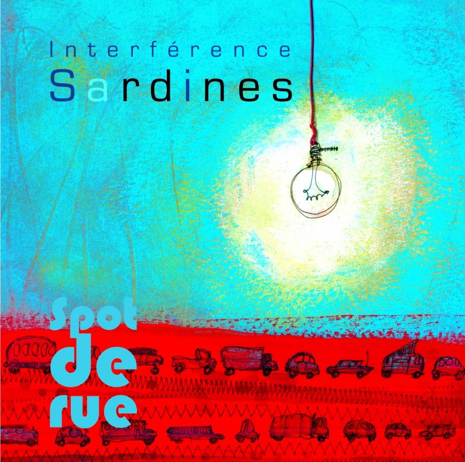 Interférence Sardines - Spot de rue